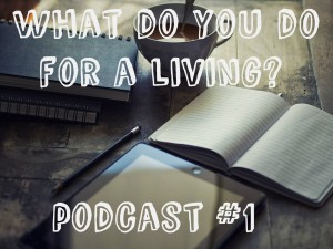 what do you do for a living
